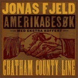 Jonas Fjeld & Chatham County Line Amerikabesøk - Med Ekstra Koffert