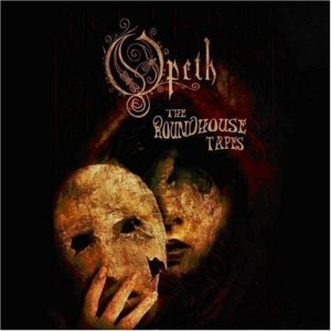 Opeth The Roundhouse Tapes - Live