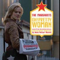 The Margarets Oh! Pretty Woman (2-spor)