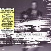 Eric Clapton Sessions For Robert J [CD/DVD Digipack]