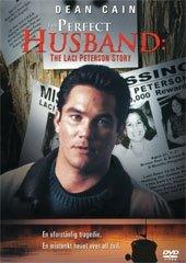 Perfect Husband - The Laci Peterson Story