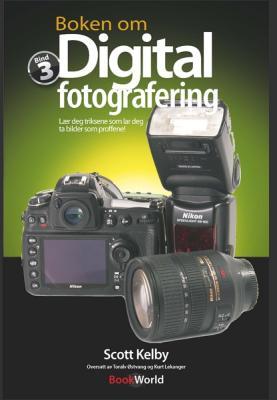 Bookworld Boken om Digital Fotografering - Bind 3