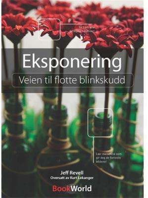 Bookworld Eksponering - Veien til flotte blinkskudd