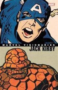 Marvel Visionaries: Jack Kirby MARVEL COMICS