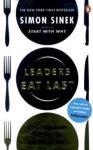 Leaders Eat Last PENGUIN BOOKS LTD