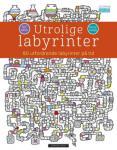 Utrolige labyrinter  {TYPE#Innbundet}