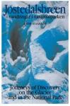 Jostedalsbreen = Jostedalsbreen : journeys of discovery on the glacier and in the national park Erik Solheim {TYPE#Innbundet}