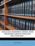 English-modern Greek And Modern Greek-english Dictionary... Nabu Press