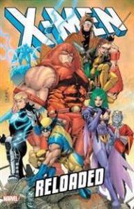 X-men: Reload MARVEL COMICS
