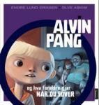 Alvin Pang og hva foreldre gjør når du sover Aschehoug