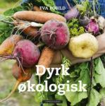 Dyrk økologisk Eva Robild
