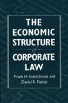 The Economic Structure of Corporate Law HARVARD UNIVERSITY PRESS