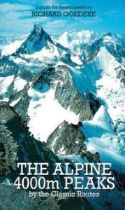 Alpine 4000m Peaks by the Classic Routes BATON WICKS PUBLICATIONS