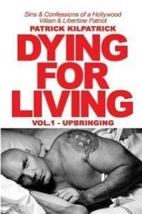 Dying for a Living BOULEVARD BOOKS
