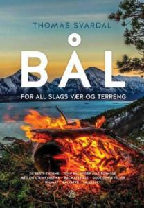 Bål: for all slags vær og terreng Thomas Svardal