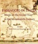 Passaggio in Italia: Music on the Grand Tour in the Seventeenth Century Brepols Publishers
