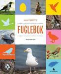 Min første fuglebok Anja Baklien