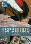 RSPB Birds: Their Hidden World
