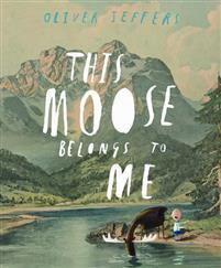 This Moose Belongs to Me HARPERCOLLINS PUBLISHERS