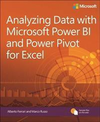 Analyzing Data with Power BI and Power Pivot for Excel MICROSOFT PRESS,U.S.
