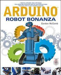 Arduino Robot Bonanza MCGRAW-HILL EDUCATION - EUROPE