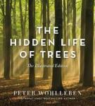 The Hidden Life of Trees GREYSTONE BOOKS,CANADA