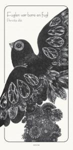 Fuglen var bare en fugl  {TYPE#Innbundet}