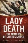 Lady Death: The Memoirs of Stalin's Sniper GREENHILL BOOKS