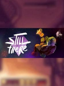 Still There (PC) - Steam Gift - EUROPE PC