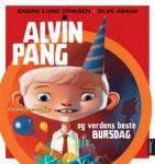 Alvin Pang og verdens beste bursdag Endre Lund Eriksen {TYPE#Innbundet}