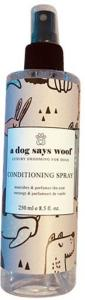 A Dog Says Woof Conditioning Spray