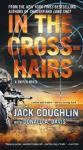 In the Crosshairs: A Kyle Swanson Sniper Novel St. Martin's Press