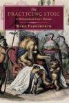 The Practicing Stoic DAVID R. GODINE PUBLISHER INC