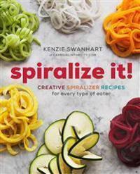 Spiralize It! Sonoma Press