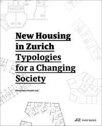 New Housing in Zurich Park Books