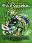 The David Icke Guide to the Global Conspiracy (and How to End It) BRIDGE OF LOVE PUBLICATIONS