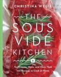 The Sous Vide Kitchen VOYAGEUR PRESS
