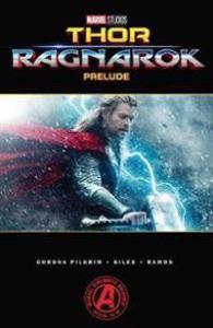 Marvel's Thor: Ragnarok Prelude MARVEL COMICS
