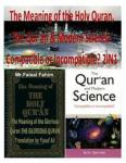 The Meaning of the Holy Quran, the Qur'an & Modern Science: Compatible or Incompatible? 2in1 Createspace Independent Publishing Platform
