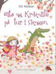 Rita og Krokodille på tur i skogen Siri Melchior {TYPE#Innbundet}