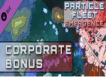 Particle Fleet: Emergence - Corporate Bonus Key Steam GLOBAL