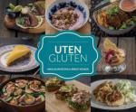 Uten gluten: velkommen inn i vårt glutenfrie univers Anja Skjævestad