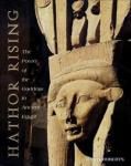 Hathor Rising: The Power of the Goddess in Ancient Egypt INNER TRADITIONS INTERNATIONAL