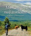 Mjølkevegen med avstikkere Birgit Haugen {TYPE#Innbundet}