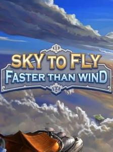 Sky To Fly: Faster Than Wind Steam Key GLOBAL PC