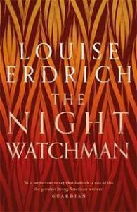 The Night Watchman Little, Brown Book Group