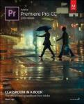 Adobe Premiere Pro CC Classroom in a Book (2018 release) PEARSON EDUCATION (US)