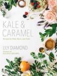 Kale & Caramel Atria Books