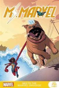 Ms. Marvel Meets The Marvel Universe MARVEL COMICS