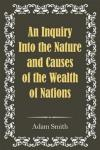 An Inquiry Into the Nature and Causes of the Wealth of Nations Simon & Brown